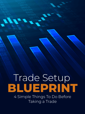 Trade Setup<br> Blueprint